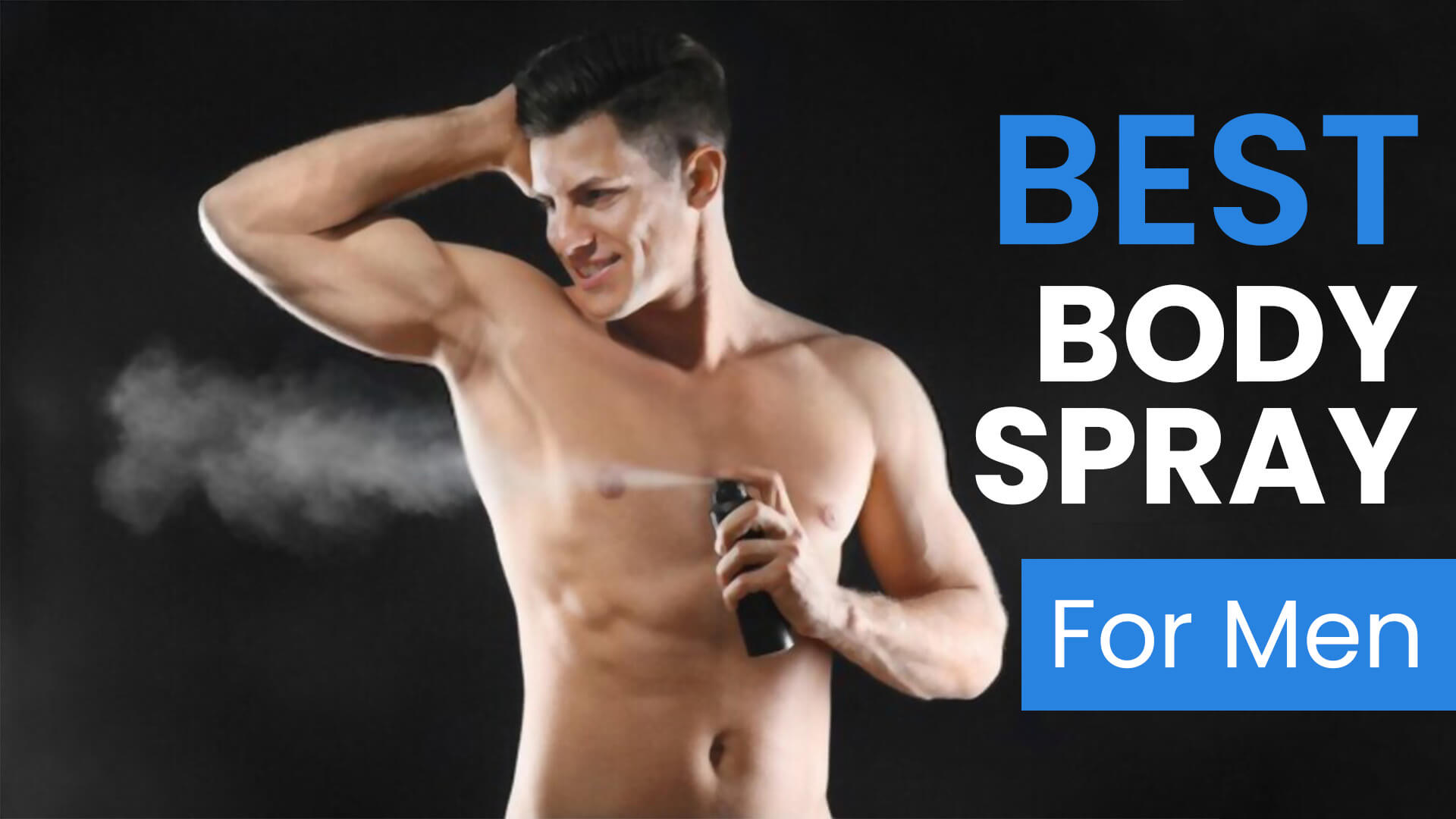 10 Best Body Spray For Men In 2021