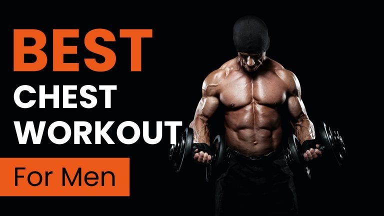 17 Best Chest Workout For Men In 2021