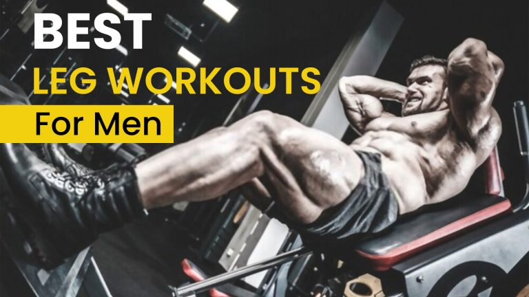 Best 23 Leg Workouts For Men