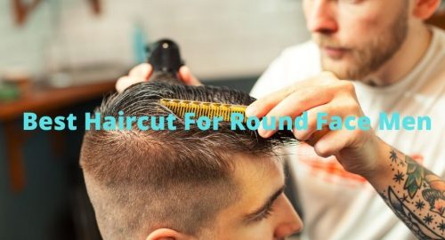 Best Haircut For Round Face Men