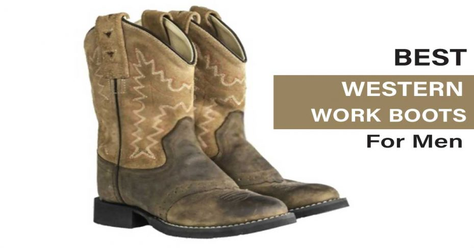 5 Best Western Work Boots In 2021