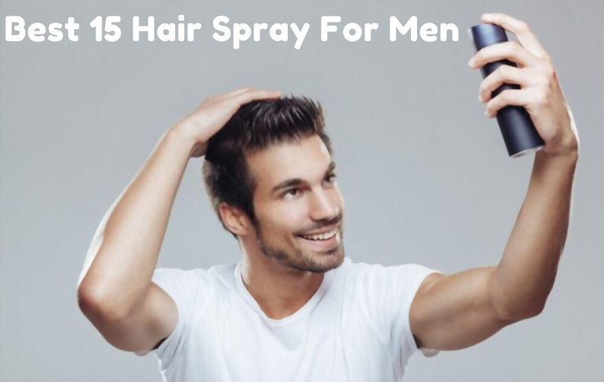 Best Hair Spray For Men