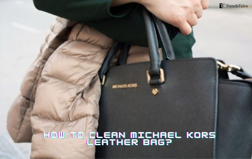 how to clean michael kors leather bag